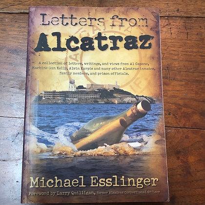 Esslinger, Micheal - Letters from Alcatraz