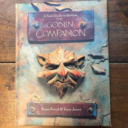 Froud & Jones - The Goblin Companion hardcover