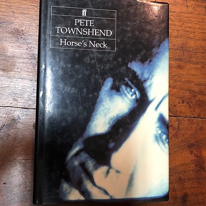 Townshend, Pete - Horse's Neck hardcover
