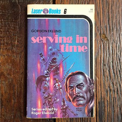 Eklund, Gordon : Serving in Time - Laser Books 6 Paperback