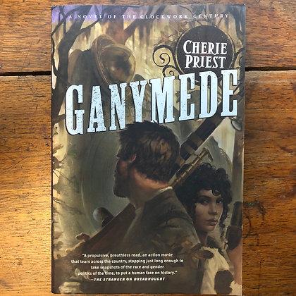 Priest, Cherie - Ganymede softcover