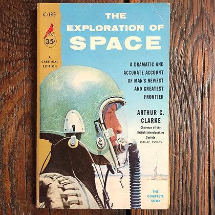 Clarke, Arthur C : The Exploration of Space - Paperback