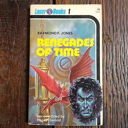 Jones, Raymond : Renegades of Time - Laser Books 1