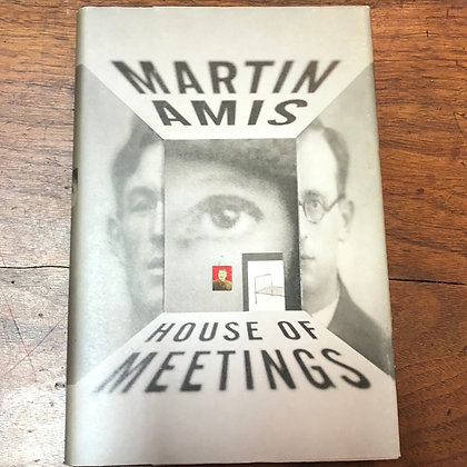 Amis, Martin - House of Meetings hardcover