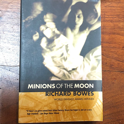 Bowes, Richard - Minions of the Moon softcover