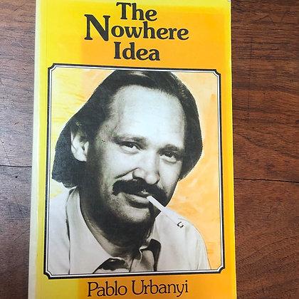 Urbanyi, Pablo - The Nowhere Idea softcover