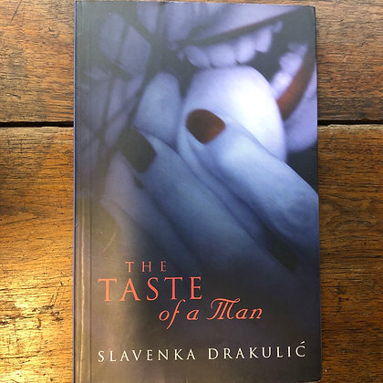 Drakulić, Slavenka - The Taste of a Man softcover