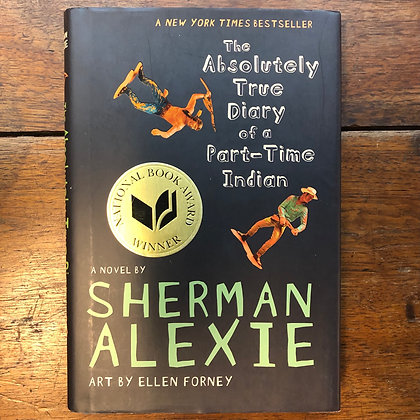 Alexie, Sherman - The Absolutely True Diary of a Part-Time Indian hardcover