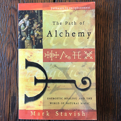 Stavish, Mark : The Path of Alchemy - Softcover