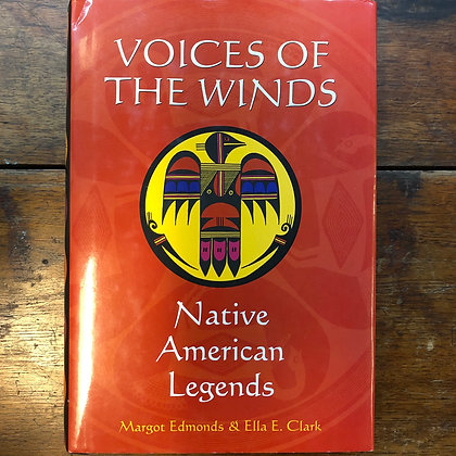 Edmonds Clark - Voices of the Winds, Native American Legends hardcover