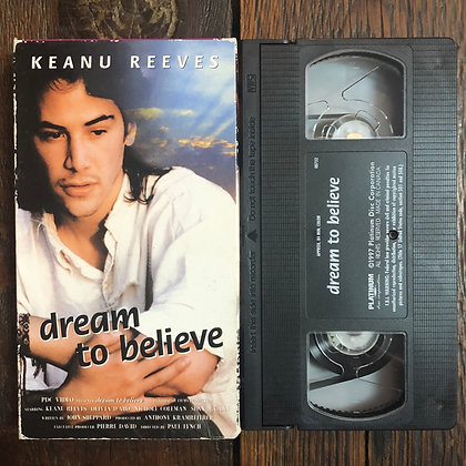 DREAM TO BELIEVE - VHS