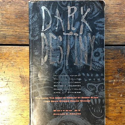 Edited by Edward Kramer - Dark Destiny compilation softcover