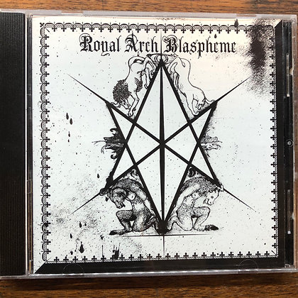 Royal Arch Blaspheme CD