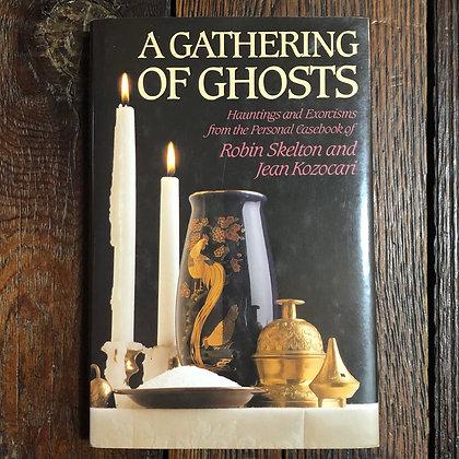 Skelton/Kozocari : A Gathering of Ghosts - Hardcover