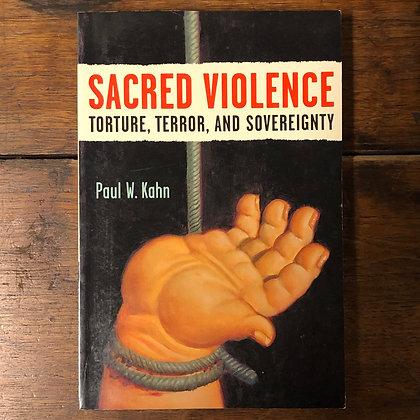 Kahn, Paul : Sacred Violence - Paperback