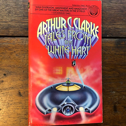 Clarke, Arthur C. - Tales From the 'White Hart' paperback