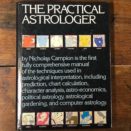 Campion, Nicholas : The Practical Adtrologer - Hardcover