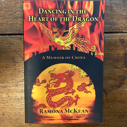 McKean Ramona - Dancing in the Heart of the Dragon softcover
