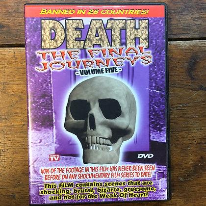 Death - The Final Journeys Vol. 5 - DVD