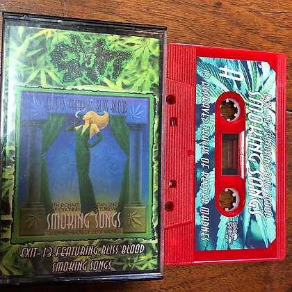 Exit-13 Featuring Bliss Blood - Smoking Songs tape