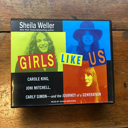 Sheila Weller  GIRLS LIKE US UNABRIDGED 19 CDS Journey of a Generation