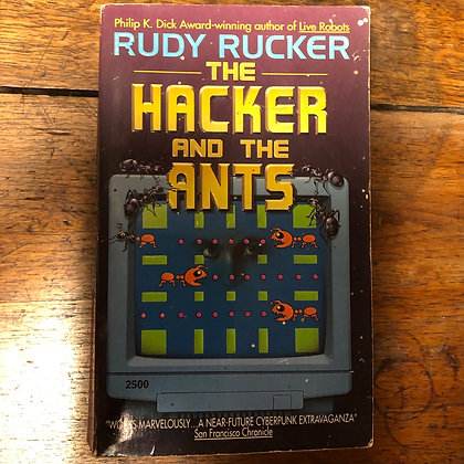 Rucker, Rudy - The Hacker and the Ants softcover