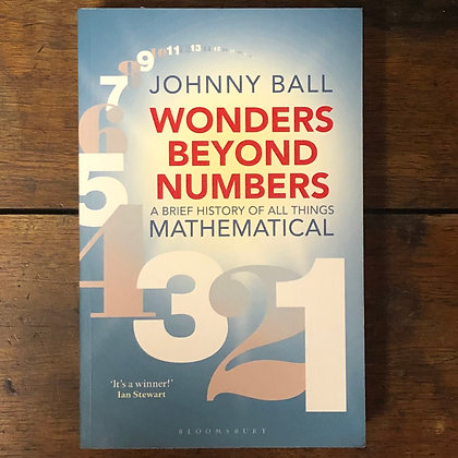 Ball, Johnny : Wonders Beyond Numbers - Softcover