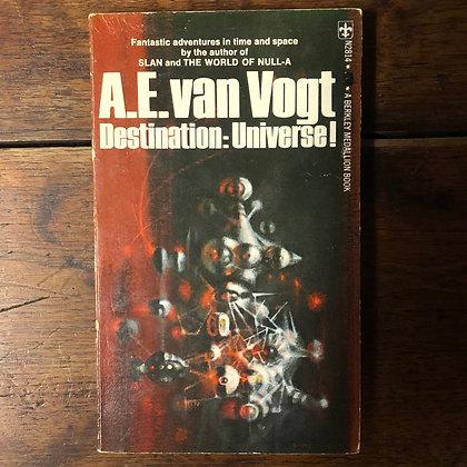 Van Voght, AE : Destination: Universe - Paperback