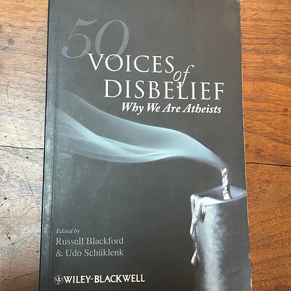 Blackford, Russell - 50 Voices of Disbelief, Why We are Atheists