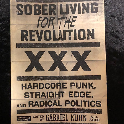 Kuhn, Gabriel - Sober Living for the Revolution softcover