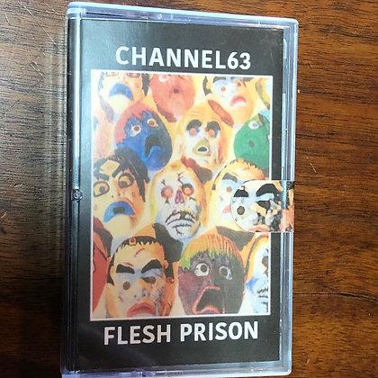 CHANNEL63 // FLESH PRISON tape