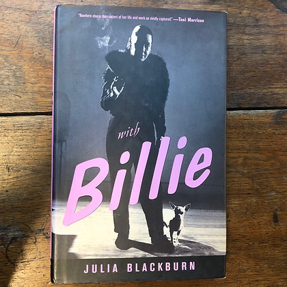Blackburn, Julia - with Billie hardcover