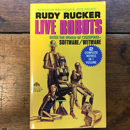Rucker, Rudy - Live Robots softcover