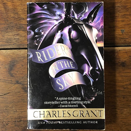 Grant, Charles - Riders in the Sky - Paperback