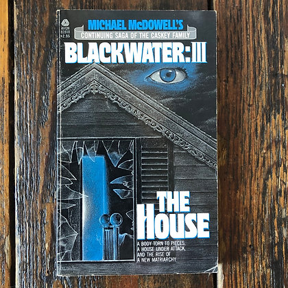 McDowell, Micheal : Blackwater 3 The House - Paperback