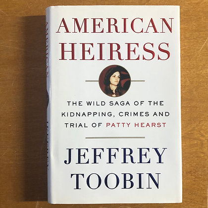 Toobin, Jeffery : American Heiress - Hardcover