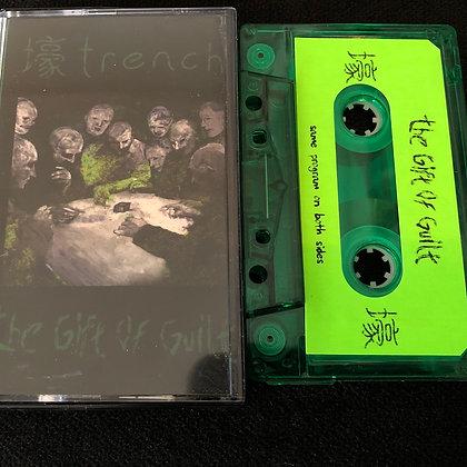 壕TRENCH - The Gift of Guilt green tape