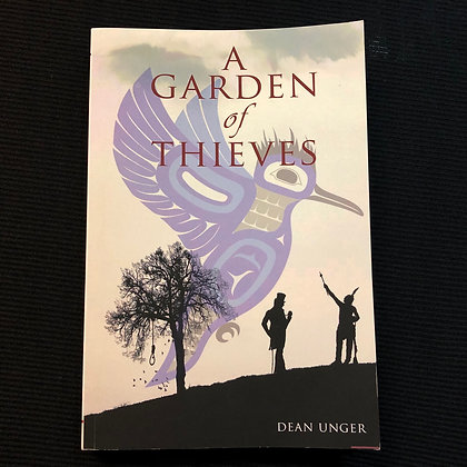 2 books - Unger, Dean - A Garden of Thieves + Blessed Be the Bones