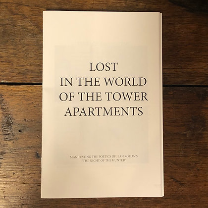 Lost in the World of the Tower Apartments - Jean Rollin ZINE by T.L.I.P (Ltd.25)