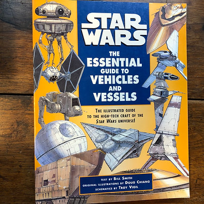 Smith, Bill - Star Wars Essential Guide to Vehicles and Vessels softcover