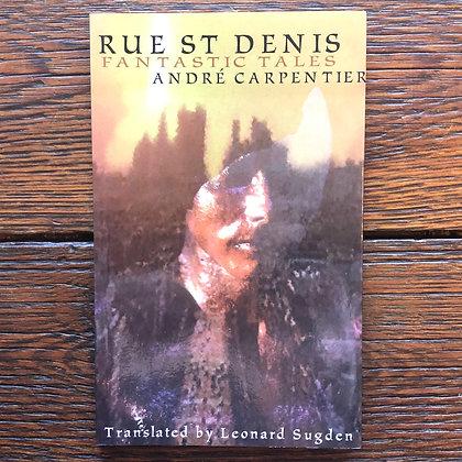 Carpentier, André : Rue St. Denis, Fantastic Tales - Softcover