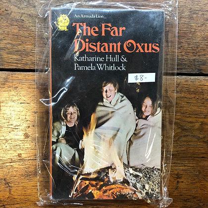 Whitlock, Pamela/Hull, Katharine - The Far Distant Oxus