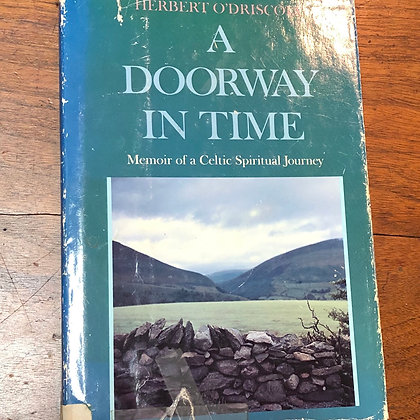 O'Driscoll, Herbert - A Doorway in Time hardcover