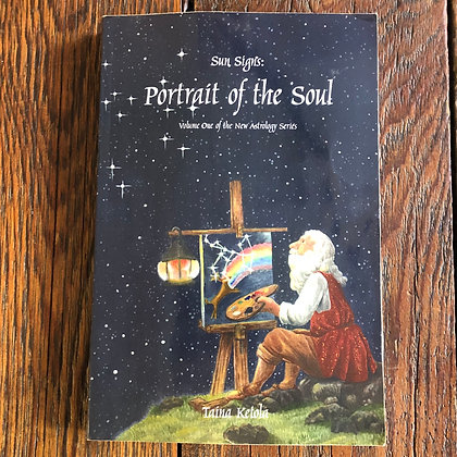 Ketola, Taina : Sun Signs : Portrait of the Soul - Softcover