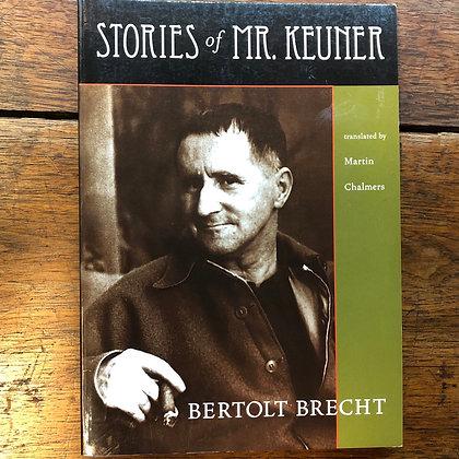 Brecht, Bertolt - Stories of Mr. Keuner softcover