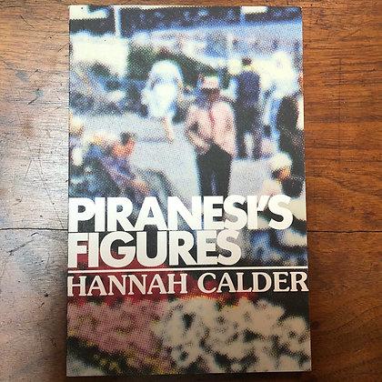 Calder, Hannah - Piranesi's Figures softcover