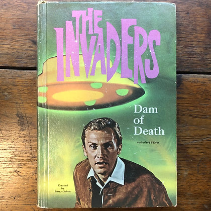 Cohen, Larry - The Invaders, Dam of Death vintage hardcover