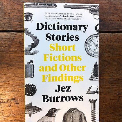 Burrows, Jez - Dictionary Stories Short Stories and Other Findings softcover