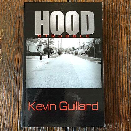 Guillard, Kevin : Hood Struggle - Softcover