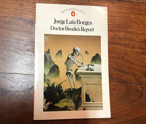 Borges, Jorge Luis - Doctor Brodie's Report softcover
